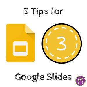 3 tips for Google Slides