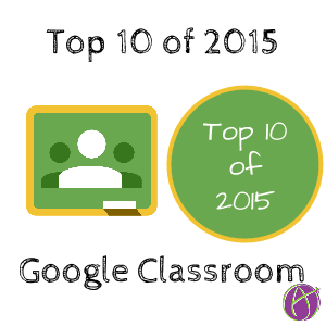 top 10 google classroom of 2015