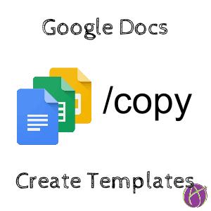 Create Templates with Google Docs