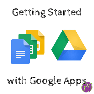 Getting Started with Google Apps
