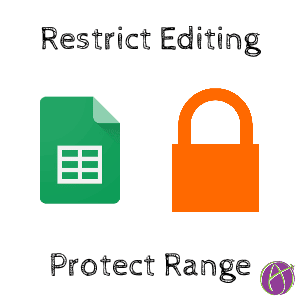 protect range google sheets