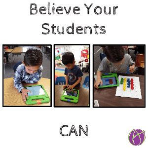 believe your students can