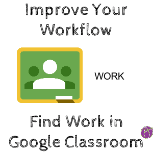 find work in google classroom