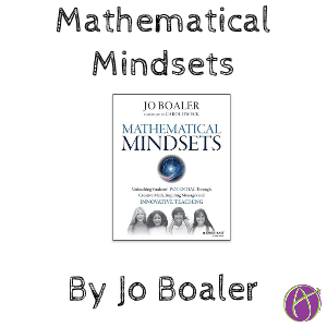 Mathematical Mindsets by @joboaler - Teacher Tech