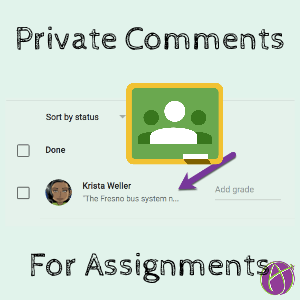 Google Classroom private comments