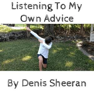 denis-sheeran-listening-to-my-own-advice