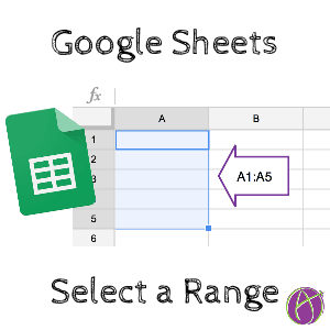 google sheets select a range