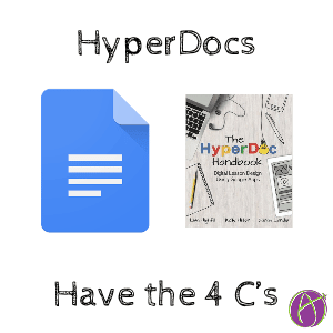 HyperDocs - Add the 4 C's - Teacher Tech