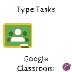 type tasks into Google Classroom