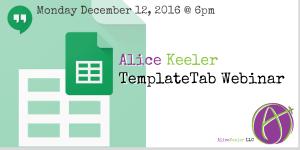 2016-12-12-Template Tab webinar Google Sheets
