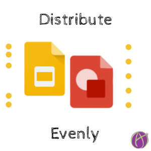 distribute evenly in google drawing and google slides
