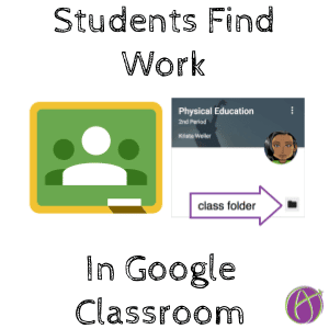 students find work in google classroom