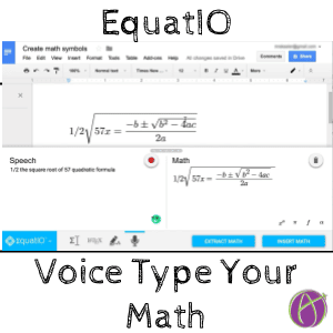 EquatIO voice type your math