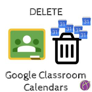 delete google classroom calendars