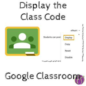 Display the Class Code Google Classroom