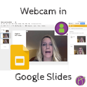 webcam in google slides