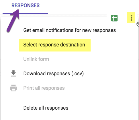 3 dots on the responses tab to choose select response destination