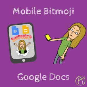 Mobile Bitmoji in Google Docs - Teacher Tech