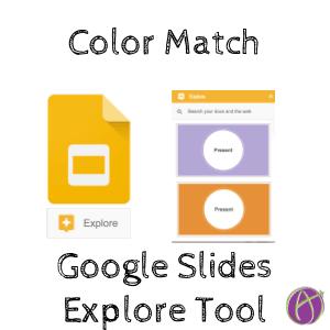 Color Match Google Slides Explore Tool