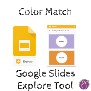 Color Match Google Slides Explore Tool