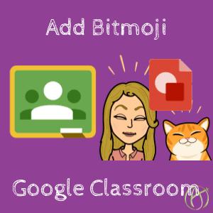Add Bitmoji to Google Classroom