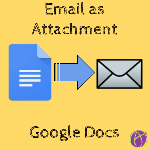Google Docs Email as Attachment