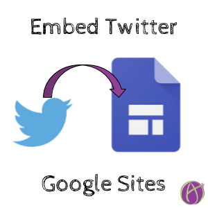 embed twitter google sites