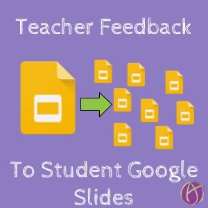 teacher feedback to student google slides