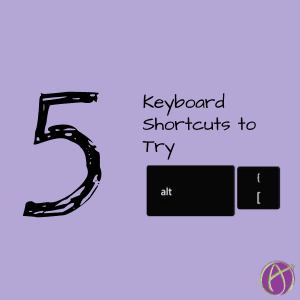 5 keyboard shortcuts to try