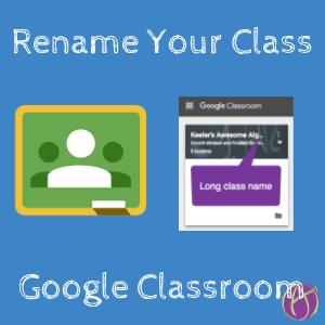 rename Google Classroom class