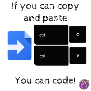 If you can copy and paste you can code