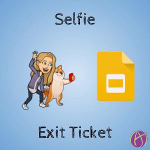 Selfie Exit Ticket