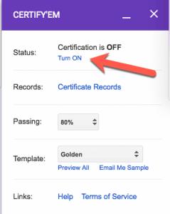 Turn on certifyem