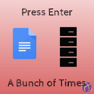 Press Enter a Bunch of Times