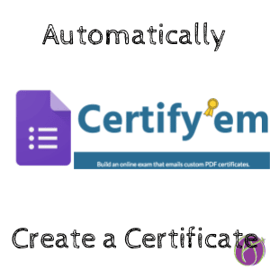 Certify'em for Google Forms: Create a Certificate