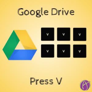 Google Drive Press V toggle grid view