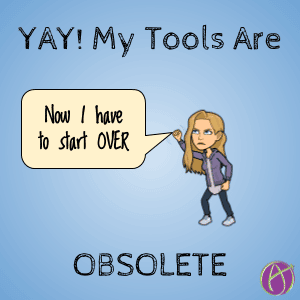 I WANT My Tech Tools to Become OBSOLETE