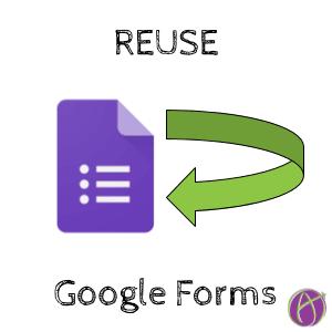 reuse forms google