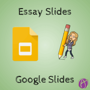 Essay Slides by Alice Keeler