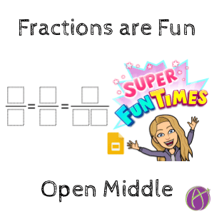 Fractions are fun open middle math problems