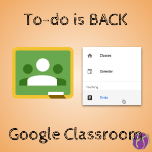 To Do list is back in Google Classroom