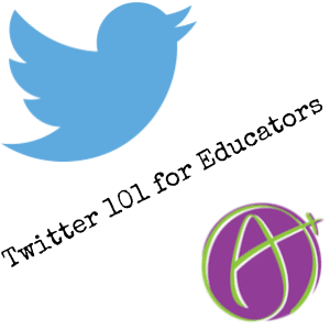 Twitter 101 for Educators – Getting Started