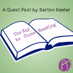The Key to Close Reading