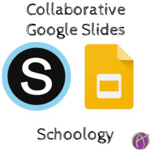 Schoology: Make Collaborative Google Slides