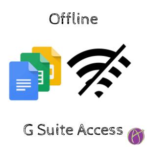 offline G Suite Access