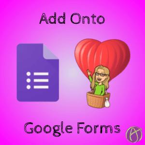 Add Onto Google Forms