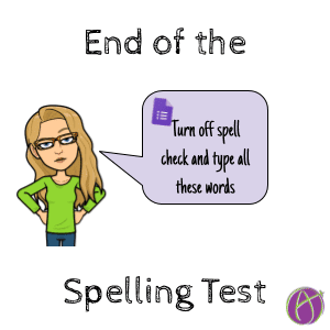 End of the Spelling Test