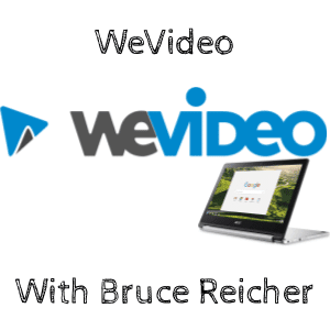WeVideo and Google Tool Blog Post by @breicher