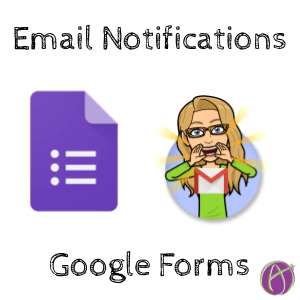 Email Notifications Google Forms