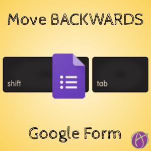Move Backwards Google Form